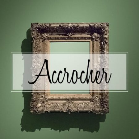Accrocher
